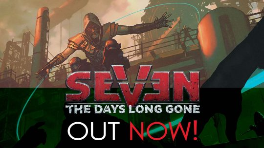 Seven: The Days Long Gone Out Now!