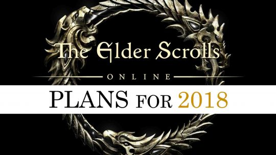 The Elder Scrolls Online 2018 Plans Includes 3 DLCs & More!