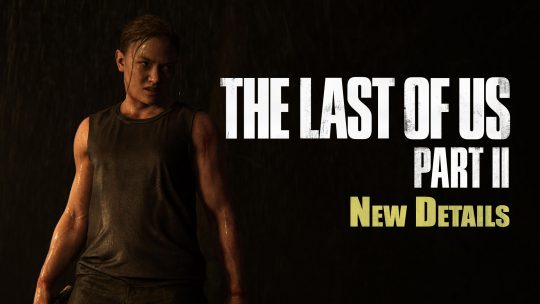 The Last of Us Part 2 Progress & Darker Tone!