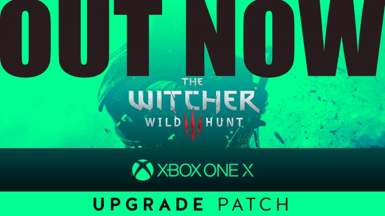 """The Witcher 3: Wild Hunt Xbox One X """"4K Upgrade Patch"""" Out Now!"""