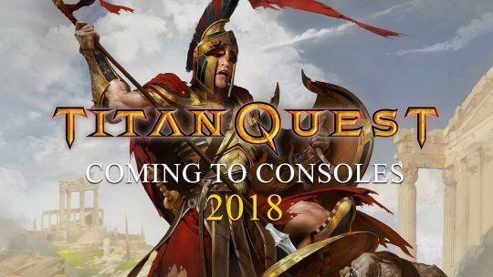 Titan Quest Coming to PS4, Xbox One & Nintendo Switch in 2018!