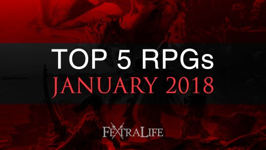 Top 5 Upcoming RPGs of 2018: January