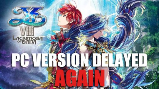 NIS Delays Ys VIII: Lacrimosa of Dana PC Port
