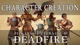 Pillars of Eternity 2 Deadfire Guide: Character Creation