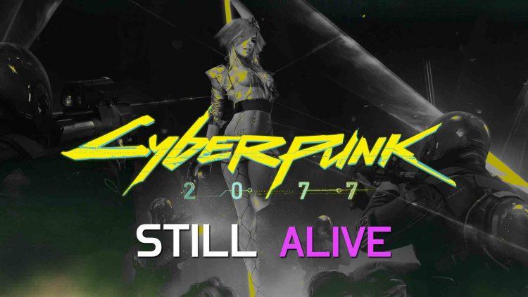 Cyberpunk 2077 Lives!