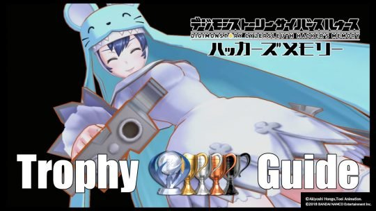 Digimon Story: Cyber Sleuth – Hackers Memory Missable Trophy Guide/Collection Guide