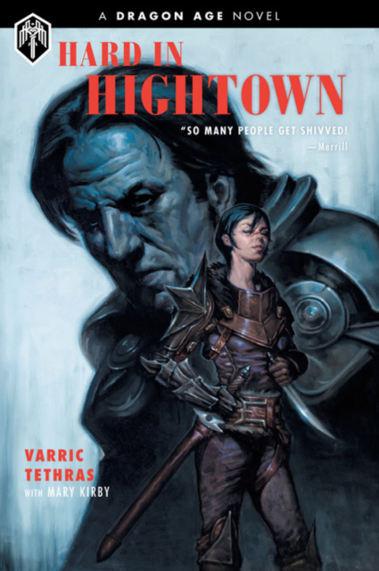 dragon-age-rpg-bioware-hard-in-hightown-varric-novel