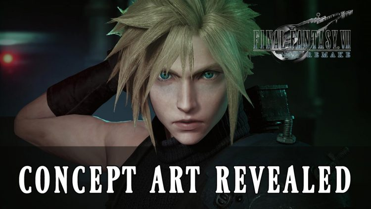 New Final Fantasy VII Remake Concept Art at 30th Anniversary