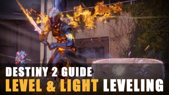 Destiny 2 Guide: Level & Light Leveling