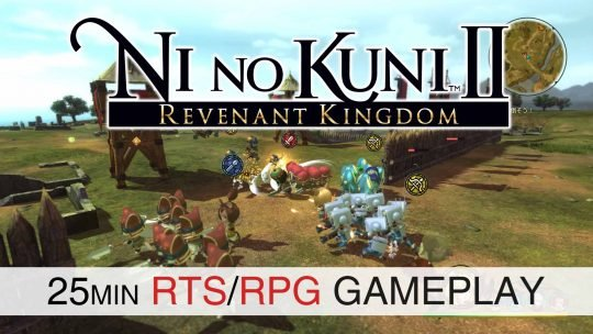 Ni No Kuni II: Revenant Kingdom Shows Off Strategy In New 25min Gameplay!