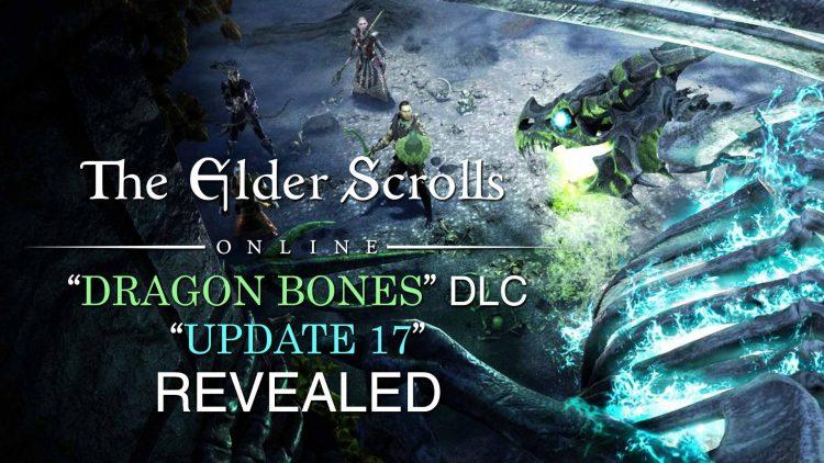 The Elder Scrolls Online 'Dragon Bones' DLC & Update 17 Revealed!