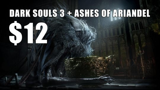 Buy Dark Souls 3 and DLC for USD 12 via Humble Bundle