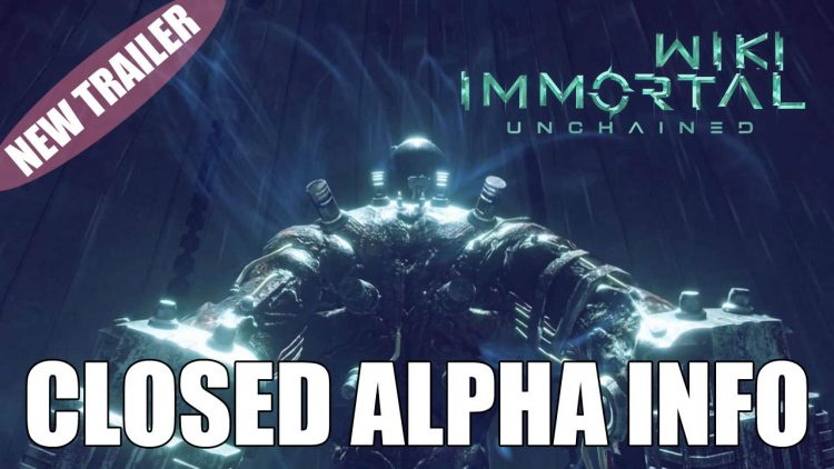 Immortal Unchained Trailer and Closed Alpha Information