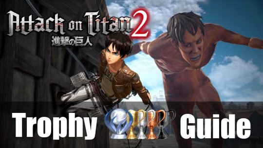 Attack on Titan 2: Trophy & Achievement Guide and Roadmap