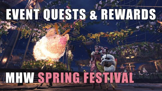 MHW: Spring Blossom Festival & Its Contents