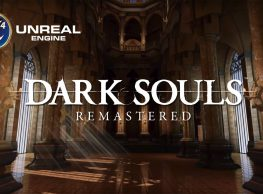 Dark Souls Remastered in Unreal 4 By Fans