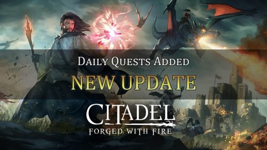 Citadel: Forged With Fire Adds Daily Quests in Latest Update