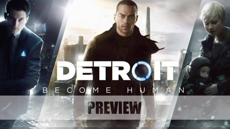 Detroit: Become Human Preview – What If AI Were the Good Guys?