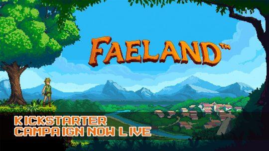Faeland Kickstarter Now Live