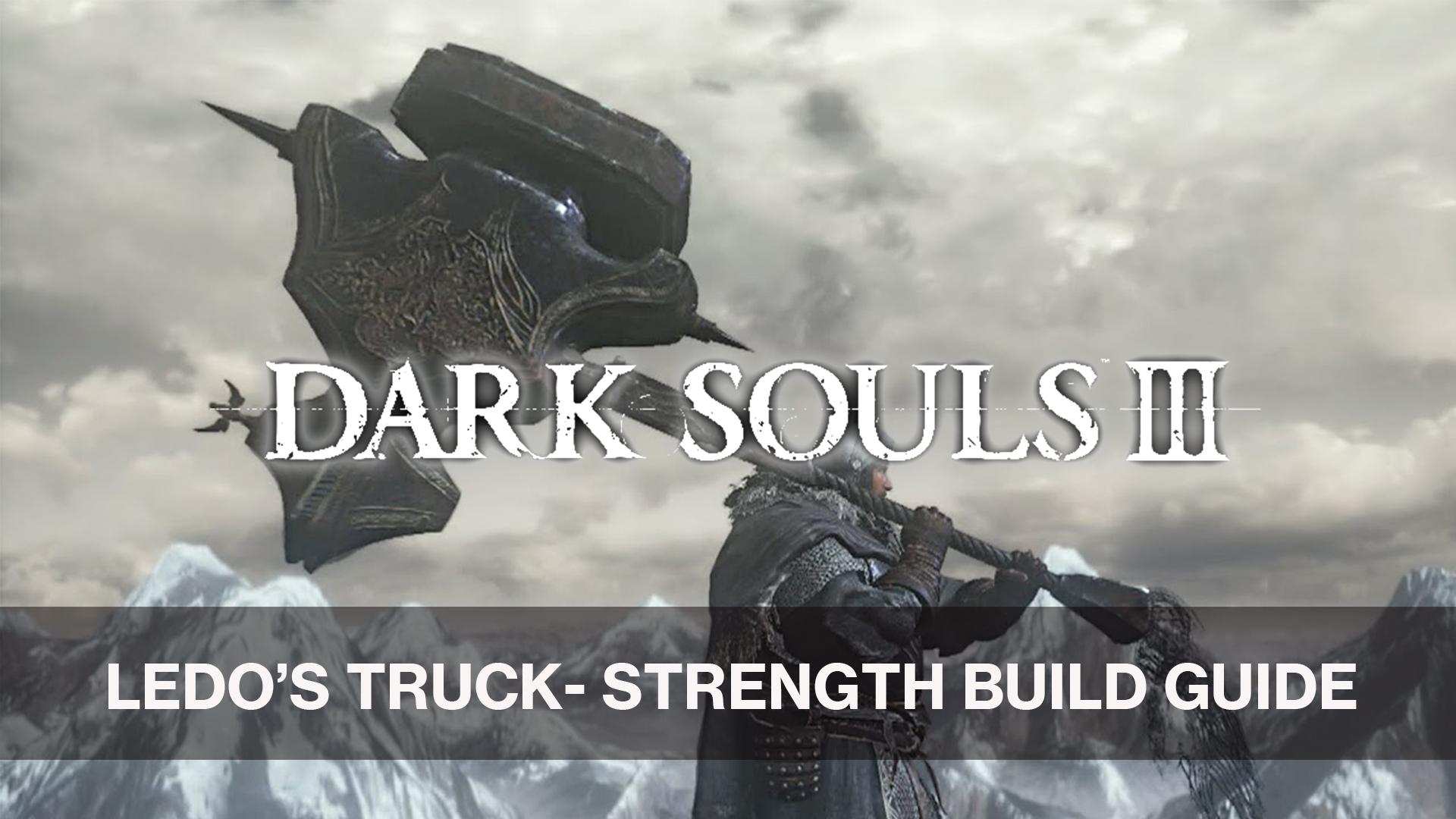 Ledo S Truck Soul Level 120 Strength Build Fextralife Dark souls 1 character planner. truck soul level 120 strength build