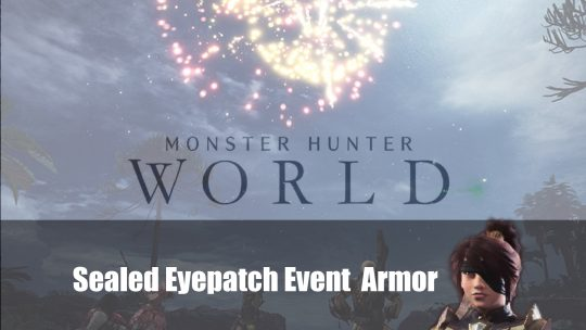 Monster Hunter World: Sealed Eyepatch Event Head Armor