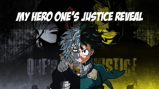 My Hero One's Justice Reveals Box Art, Gameplay Trailer and Title