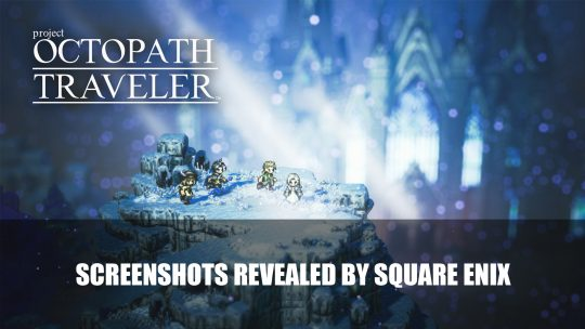Octopath Traveler Nintendo Switch Exclusive Screenshots