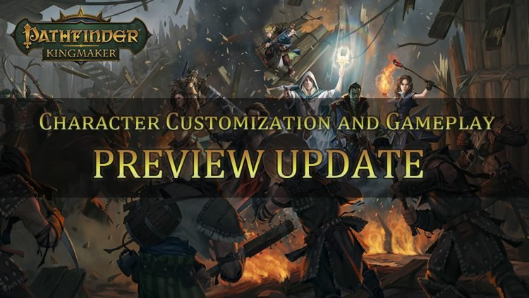 Pathfinder: Kingmaker Preview Update