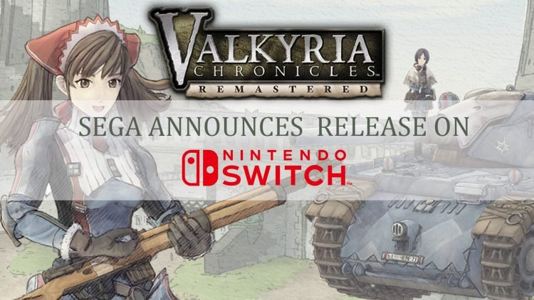 Valkyria Chronicles Coming to Nintendo Switch in Japan