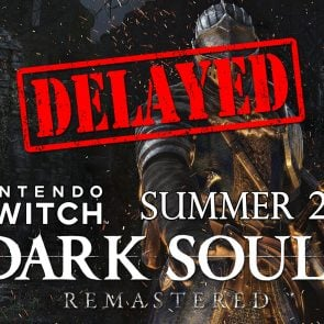 Du retard pour Dark Souls Remastered sur Nintendo Switch