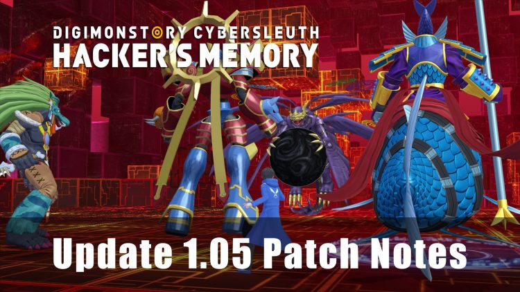 Digimon Story: Cyber Sleuth – Hacker's Memory Update 1.05 Patch Notes