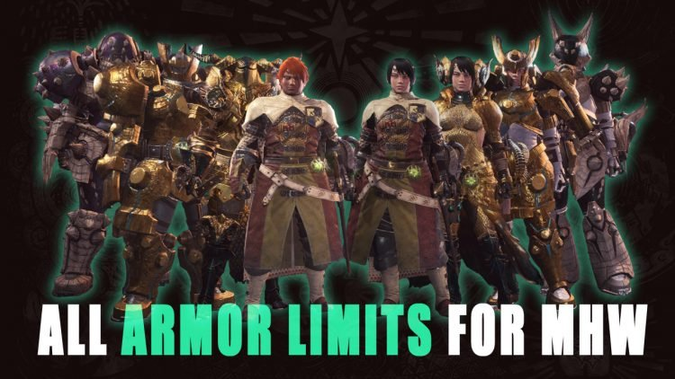 Monster Hunter World Guide: All Armor Limits
