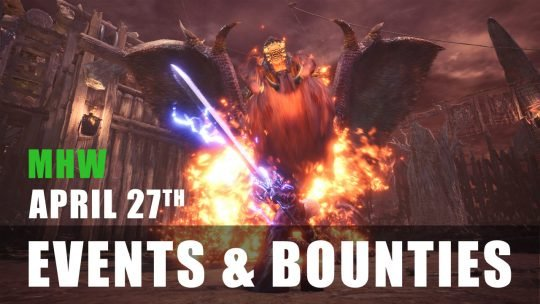 Monster Hunter World: Event Quests 4/27/18 to 5/3/18