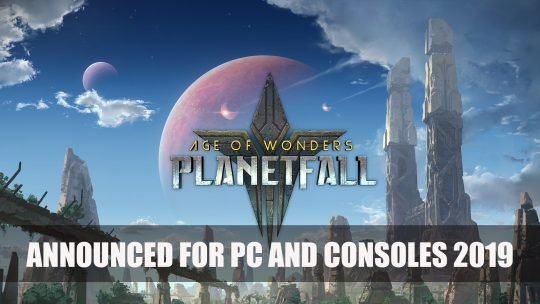 Age of Wonders: Planetfall Announced for PC and Consoles