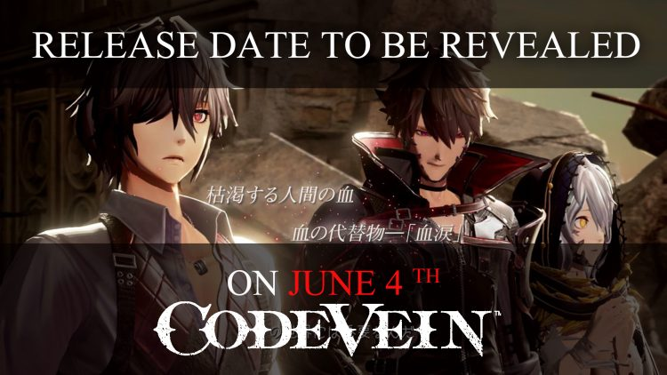 Code Vein Release Date to be Revealed on June 4th
