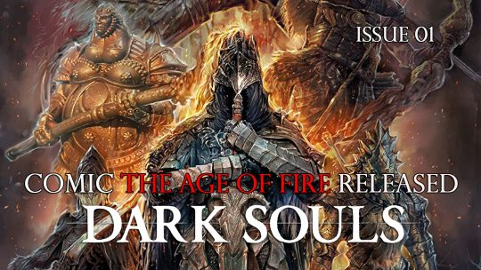 First Issue of Dark Souls Comic The Age of Fire Released