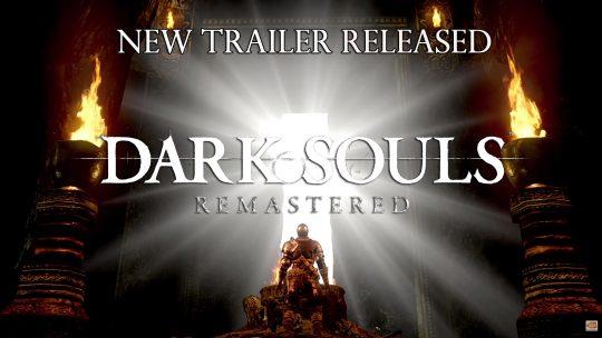 Nouvelle bande-annonce avant la sortie de Dark Souls Remastered