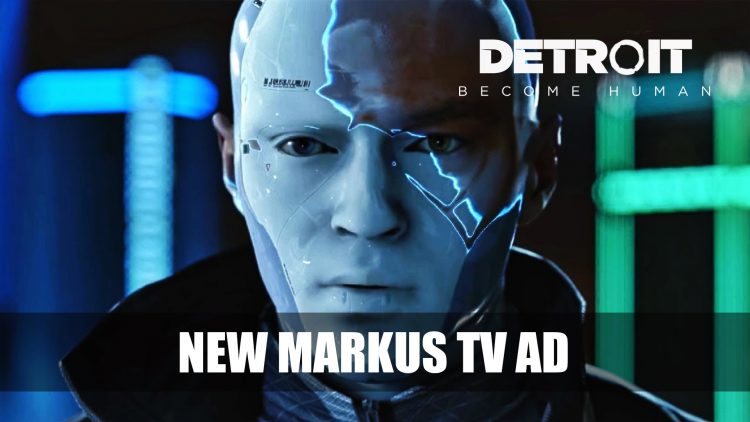 Detroit: Become Human Gets New TV Trailer for Markus