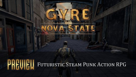 Gyre: Nova State Preview – Futuristic Steam Punk Action RPG