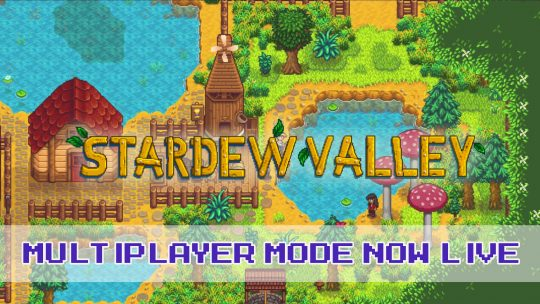 Stardew Valley Gets Multiplayer Mode in Public Beta