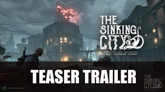 Open-World Lovecraft Horror The Sinking City New Teaser Trailer