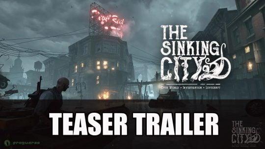 Nouvelle bande-annonce pour le jeu en mode ouvert inspiré de Lovecraft The Sinking City