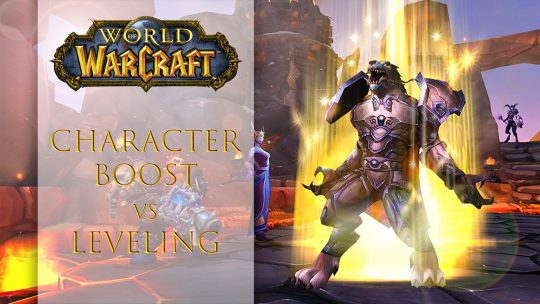 World of Warcraft Character Boost VS Leveling