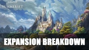 Elder Scrolls Online: Summerset Expansion Breakdown