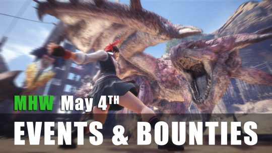 Monster Hunter World: Event Quests 5/4/18 to 5/10/18