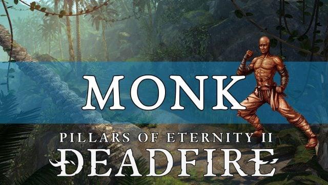 Deadfire monk build