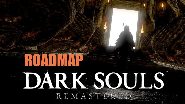 Dark Souls Remastered Game Progress Guide