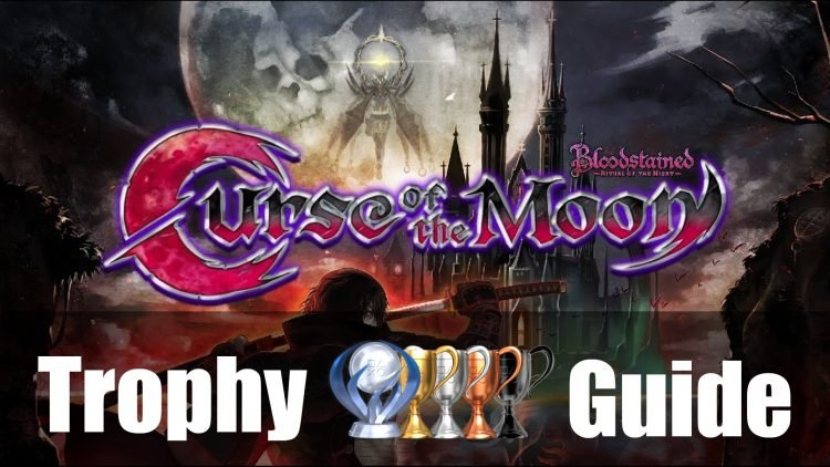 Bloodstained: Curse of the Moon Trophy Guide & Roadmap