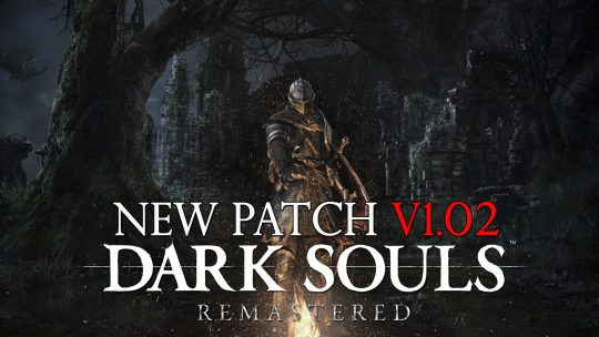 Dark Souls Remastered Update Patch 1.02 Update
