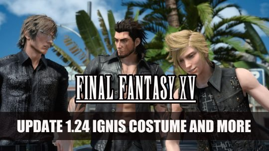 Final Fantasy XV 1.24 Update Releases Adding New Costumes for Ignis and More